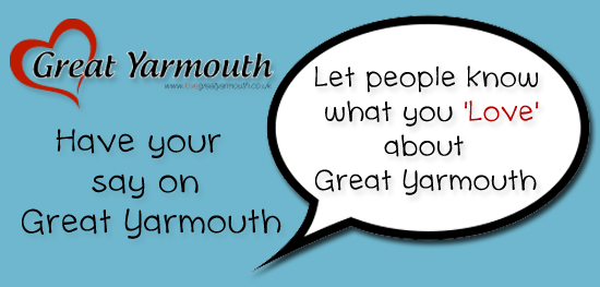 Announcement: Have Your Say On Great Yarmouth